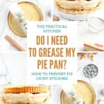 do i need to grease my pie pan