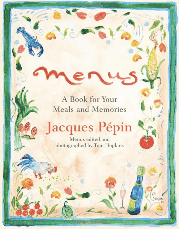 menus by jacques pepin