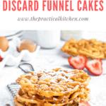 Fried sourdough discard funnel cakes