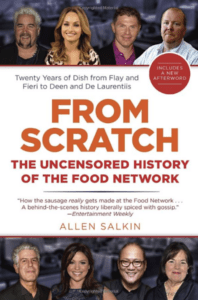 The cover of From Scratch: The Uncensored History of the Food Network