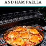 15 inch chicken and ham paella