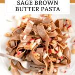 apple and walnut sage brown butter pasta